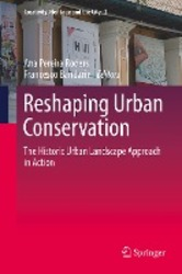 Reshaping Urban Conservation