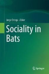 Sociality in Bats