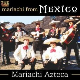 MARIACHI FROM MEXICO Audio CD, MARIACHI AZTECA, CD