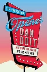Opener dan ooit