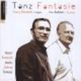 TANZ FANTASIE WORKS BY ESCAICH/JEVTIC/JOLIVET Audio CD, AUBIER/ESCAICH, CD