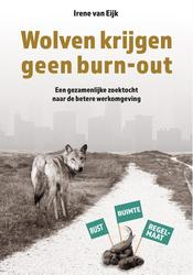 Wolven krijgen geen burn-out