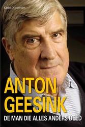 Anton Geesink, de man die...