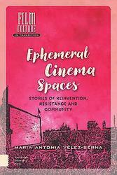 Ephemeral Cinema Spaces