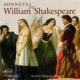 SONNETS BY WILLIAM SHAKES READ MY MARGARET HOWARD Audio CD, W. SHAKESPEARE, CD