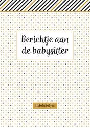 Berichtje aan de babysitter...