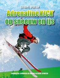 Adrenalinekick op sneeuw en...