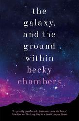 The Galaxy, and the Ground...