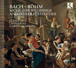 MUSIC FOR WEDDINGS & OTHE CLEMATIS ENSEMBLE BACH/BOHM, CD