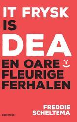 It Frysk is dea en oare...