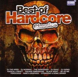 BEST OF HARDCORE CLASSICS W/DJ THE VIPER/DJ NORMAN/DARKRAVER/DJ ISAAC/A.O. Audio CD, V/A, CD