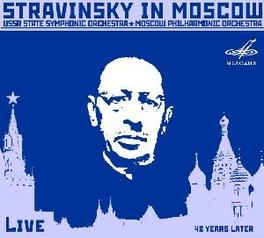 IN MOSCOW MOSCOW STATE PHILH. ORCH./USSR STAT//STRAVINSKY, I. Audio CD, I. STRAVINSKY, CD