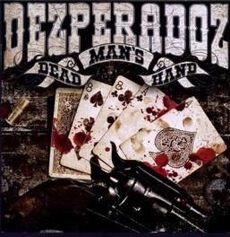 DEAD MAN'S HAND DEZPERADOZ, CD