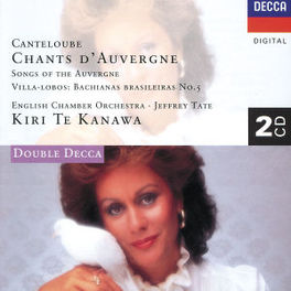 CHANTS D'AUVERGNE ENGLISH CHAMBER ORCH./TATE Audio CD, J. CANTELOUBE, CD