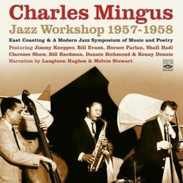 JAZZ WORKSHOP 1957-1958 Audio CD, CHARLES MINGUS, CD