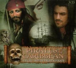 PIRATES OF THE CARIBEAN PART 1, 2 & 3 'NEVER TRUST A PIRATE' Audio CD, GLOBAL STAGE ORCHESTRA, CD