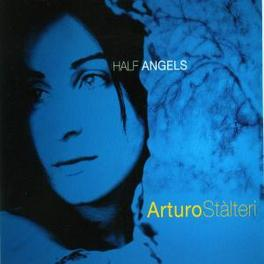 HALF ANGELS Audio CD, ARTURO STALTERI, CD