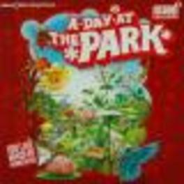 A DAY AT THE PARK FT. DA FRESH/HARDWELL/2000 AND ONE/BELTEK/A.O. Audio CD, V/A, CD