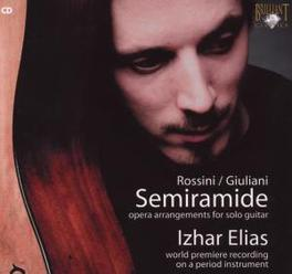 SEMIRAMIDE ARRANGEMENTS FOR GUITAR Audio CD, ROSSINI, CD