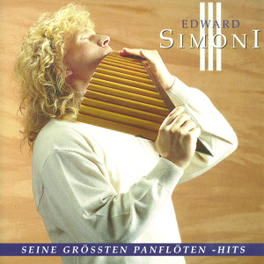 SEINE GROESSTEN PANFLOETE Audio CD, EDWARD SIMONI, CD