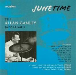 JUNE TIME Audio CD, GANLEY, ALLAN -JAZZ LEGAC, CD