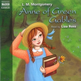 ANNE OF GREEN GABLES *AUDIOBOOK*/NARRATED BY LIZA BROSS L. M. Montgomery, CD