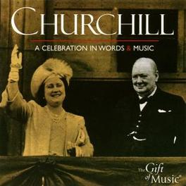 CHURCHILL A CELEBRATION IN WORDS & MUSIC Audio CD, V/A, CD