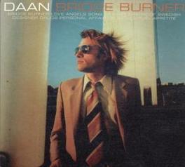 BRIDGE BURNER Audio CD, DAAN, CD