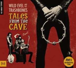 TALES FROM THE CAVE WILD EVEL/TRASHBONES, CD
