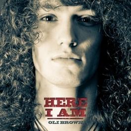 HERE I AM BRITISH BLUES AWARDS WINNER FOR BEST ALBUM OF 2011! OLI BROWN, CD
