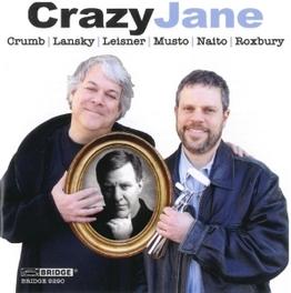CRAZY JANE WORKS BY LANSKY/LEISNER/CRUMB MASON/STAROBIN/DRUCKMAN, CD