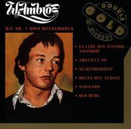 DIE NR.1 VOM WIENERWALD INCL.'WEISS WIE SCHNEE'/'DER BERG'/'SCHIFOAN' Audio CD, WOLFGANG AMBROS, CD