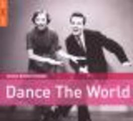 ROUGH GUIDE TO DANCE.. .. THE WORLD//FT. DANIEL MELINGO/MACOLLA/MARTIRIO A.O. Audio CD, V/A, CD