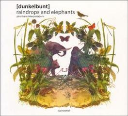 RAINDROPS AND ELEPHANTS Audio CD, DUNKELBUNT, CD