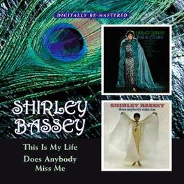 THIS IS MY LIFE/DOES.. .. ANYBODY MISS ME, 2 ON 1, LATE 60'S ALBUMS Audio CD, SHIRLEY BASSEY, CD
