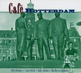 CAFE ROTTERDAM -DIGI- W/EDDY CHRISTIANI/EDDY DOORENBOS/THREE JACKSONS/A.O. Audio CD, V/A, CD