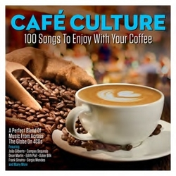 CAFE CULTURE  100 SONGS.....