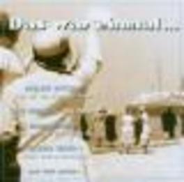 DAS WAR EINMAL... W/MARLENE DIETRICH, ZARAH LEANDER, RICHARD TAUBER... Audio CD, V/A, CD