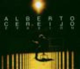 EVASION Audio CD, ALBERTO CEREIJO, CD
