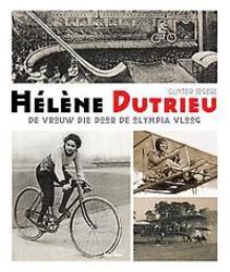 Hélène Dutrieu, de vrouw...