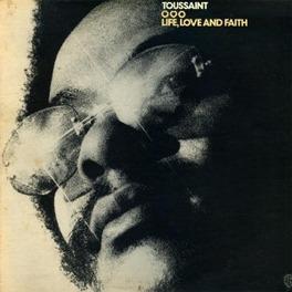 LIFE, LOVE & FAITH 1972 ALBUM ALLEN TOUSSAINT, Vinyl LP