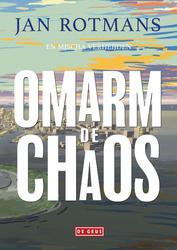 Omarm de chaos