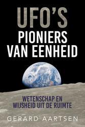 UFO's Pioniers van eenheid