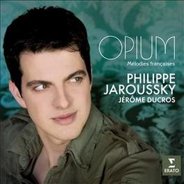 OPIUM:MELODIES FRANCAISES Audio CD, PHILIPPE JAROUSSKY, CD