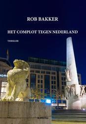 Het Complot Tegen Nederland