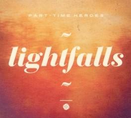 LIGHTFALLS PART TIME HEROES, CD