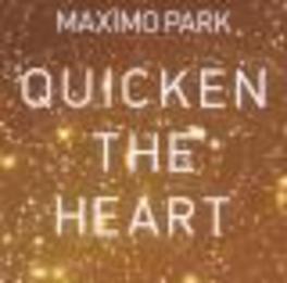 QUICKEN THE HEART Audio CD, MAXIMO PARK, CD
