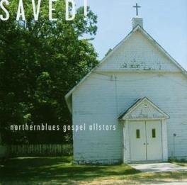SAVED! -12TR- NORTHERNBLUES GOSPEL ALLSTARS V/A, CD