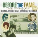 BEFORE THE FAME WJOHNNY MATHIS/LITTLE RICHARD/FRANKIE VALLI/FOUR TOPS