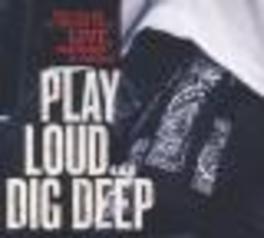 PLAY LOUD DIG DEEP LIVE Audio CD, TOM GILLAM, CD